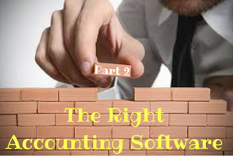 The Foundation Stones Of A New Business (Part 2) The Right Accounting Software
